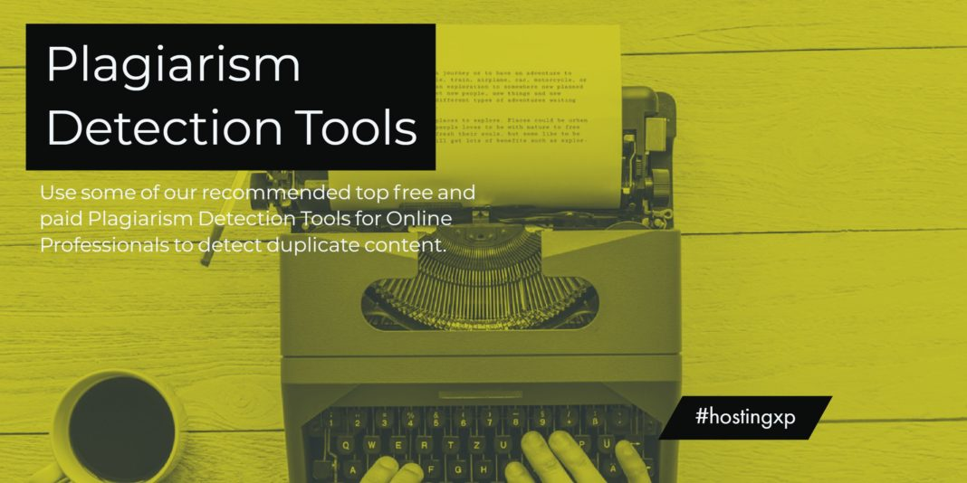 Top Free and paid Plagiarism Detection Tools for Online Professionals